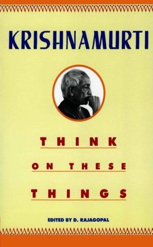 Think On These Things by Jiddu Krishnamurti, http://www.amazon.ca/dp/0060916095/ref=cm_sw_r_pi_dp_VrXbrb149YJS4