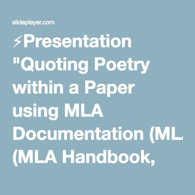 Presentation Quoting Poetry Within A Paper Using Mla
