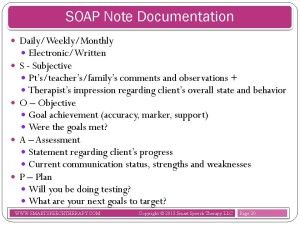 Creating a Functional Therapy Plan Therapy Goals & SOAP Note