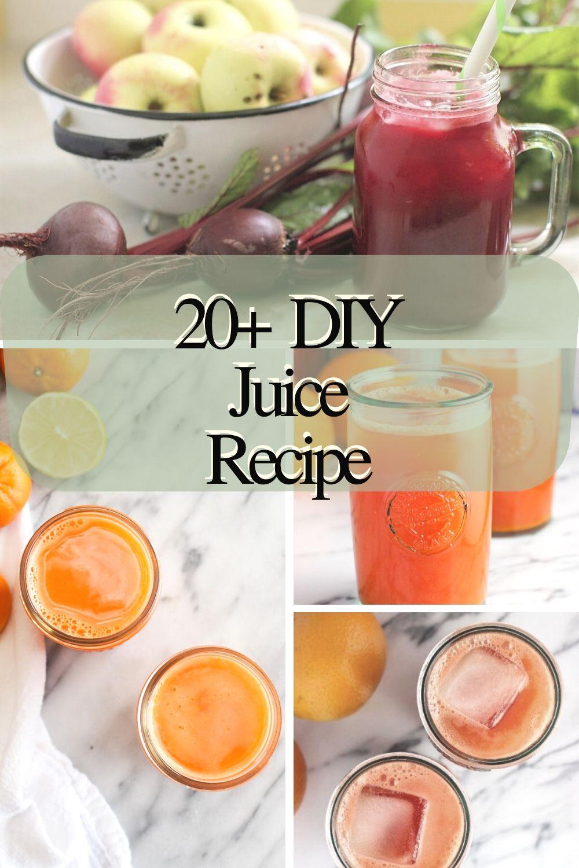 20 Refreshing Diy Juice Recipes Fun Easy Recipes Diy Juice Cleanse Recipes Easy Juice Recipes