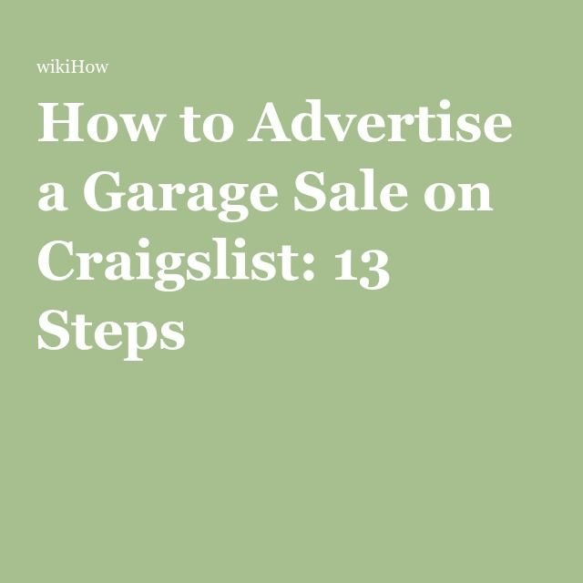 How To Advertise On Craigslist >> Advertise A Garage Sale On Craigslist New House Garage