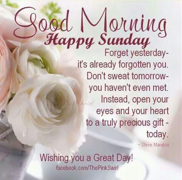 Good Sunday Morning Quote Good Morning Sunday Morning Quotes