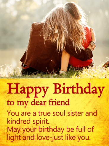 You Are A True Soul Sister Happy Birthday Wishes Card For Friends