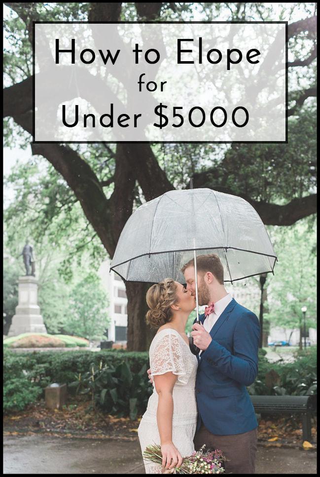 Guide to Elope under 5000 in 2020 Weddings under 5000