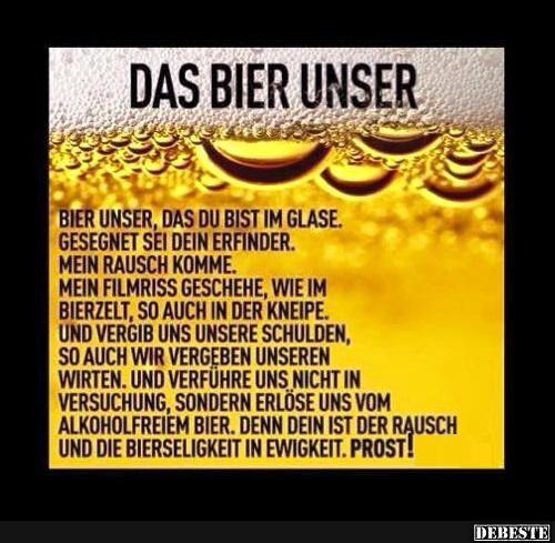 Das Bier Unser Bier Lustig Spruche Bier Spruche Geburtstag Lustig