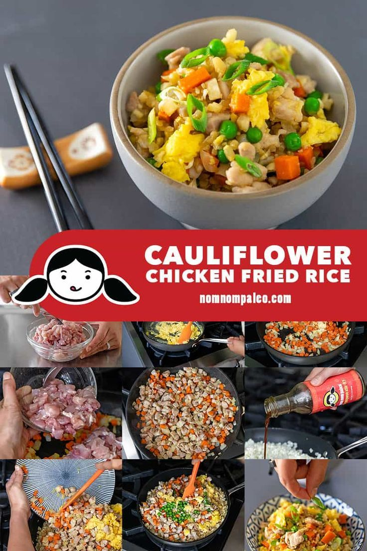 Cauliflower Chicken Fried Rice This Whole30-friendly Cauliflower Chicken Fried Rice is a simple, delicious, and low carb replica of the one-pan dish my mom used to make for me as a kid! You can get this healthy supper on the table in about 30 minutes!