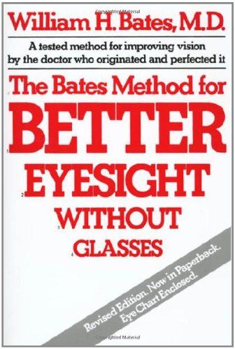 How The Bates Method For Better Eyesight Without Glasses Cured My Weak Eyes Eye Exercises Eye Sight Improvement Eyesight