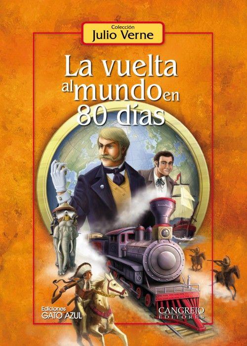 La Vuelta Al Mundo En 80 D U00edas  Julio Verne  Novela De