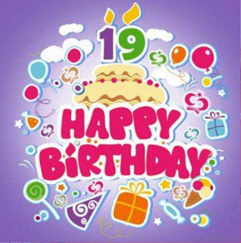 Happy 19th Birthday Images Aniversrio Pinterest Birthday