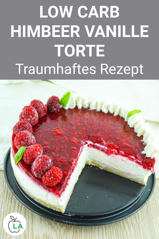 Low Carb Himbeer Vanille Torte Leckeres Rezept Zum Abnehmen In 2020 Kuchen Ohne Backen Rezepte Low Carb Kuchen Backen
