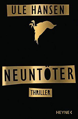 Neuntöter: Thriller von Ule Hansen http://www.amazon.de/dp/3453438043/ref=cm_sw_r_pi_dp_o6c6wb0M9F65W
