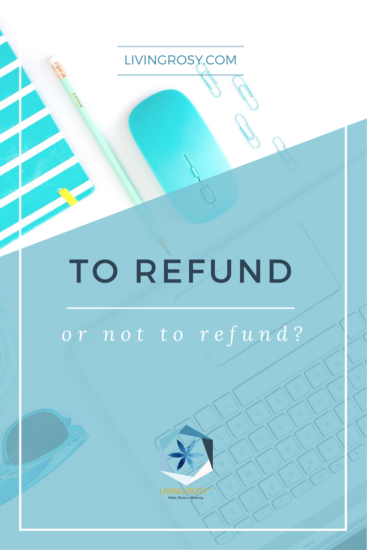 To Refund Or Not To Refund  Risk Management Business And Top Blogs