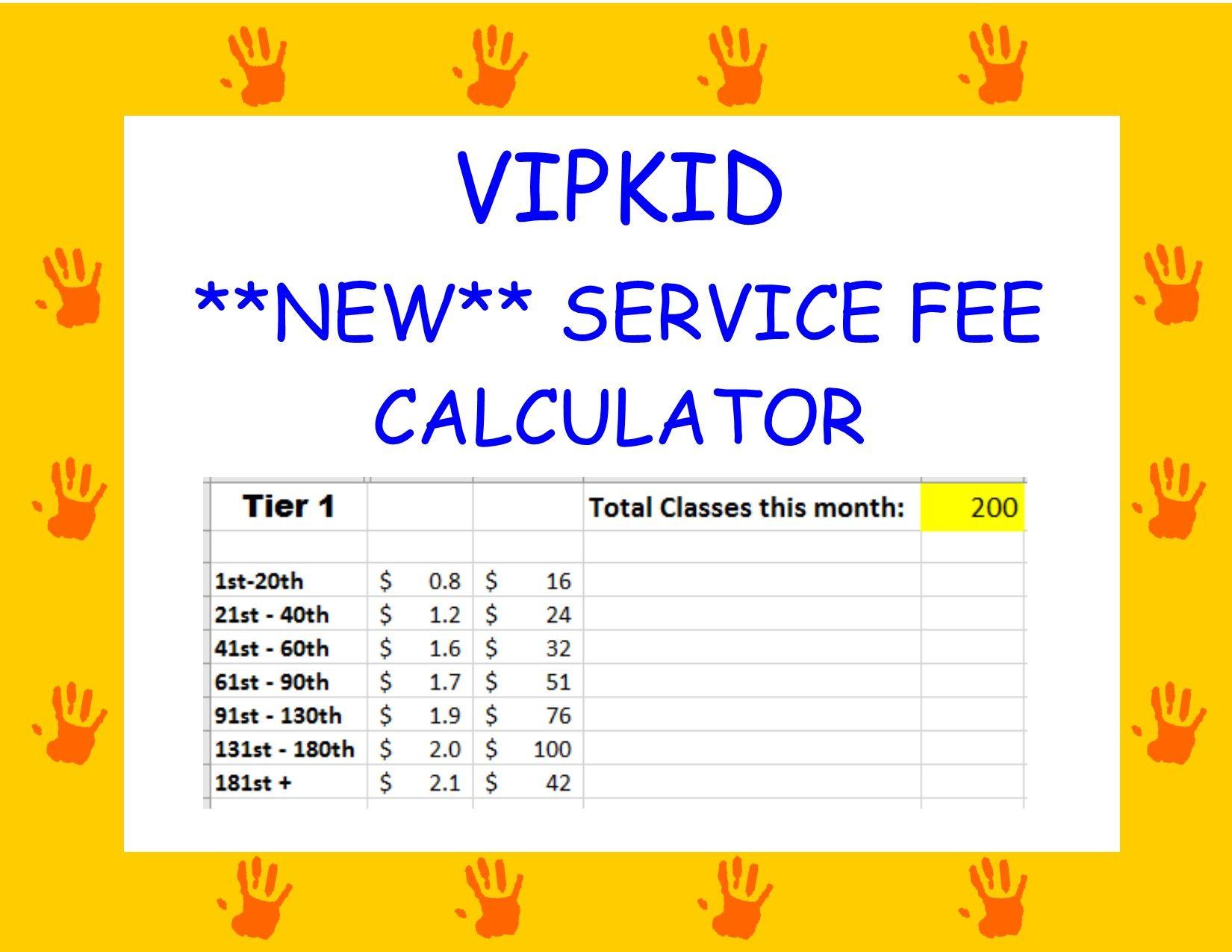 Vipkid New 2020 Service Fee Calculator Teaching Esl Teaching Incentive