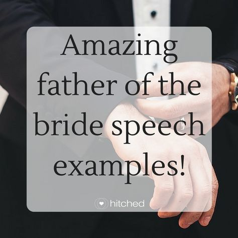 Amazing Father Of The Bride Speech Examples  Wedding Stuff
