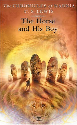 Book Review The Horse And His Boy By C S Lewis Chronicles Of