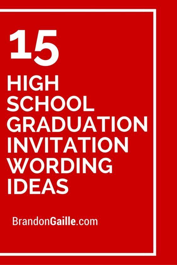 15 high school graduation invitation wording ideas high school 15 high school graduation invitation wording ideas filmwisefo
