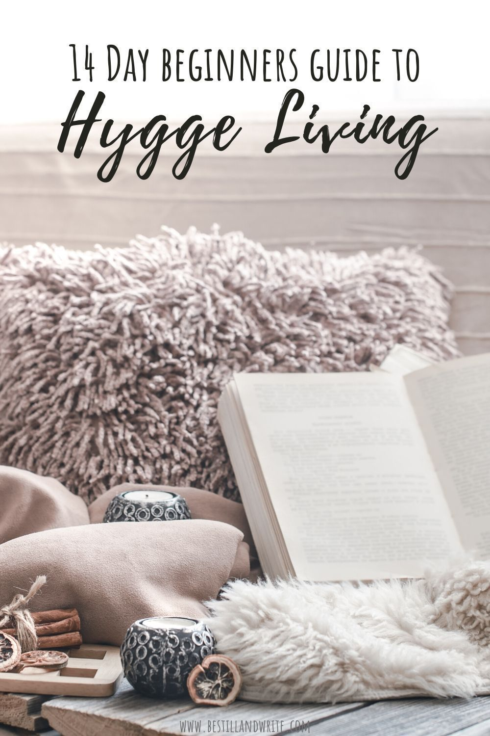 14 Day Beginners Guide To Hygge Living Simple And Cozy Hygge Living Hygge Decor Hygge