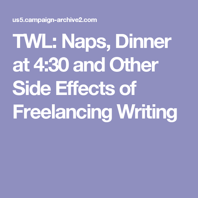 twl naps dinner at and other side effects of lancing  twl naps dinner at 4 30 and other side effects of lancing writing