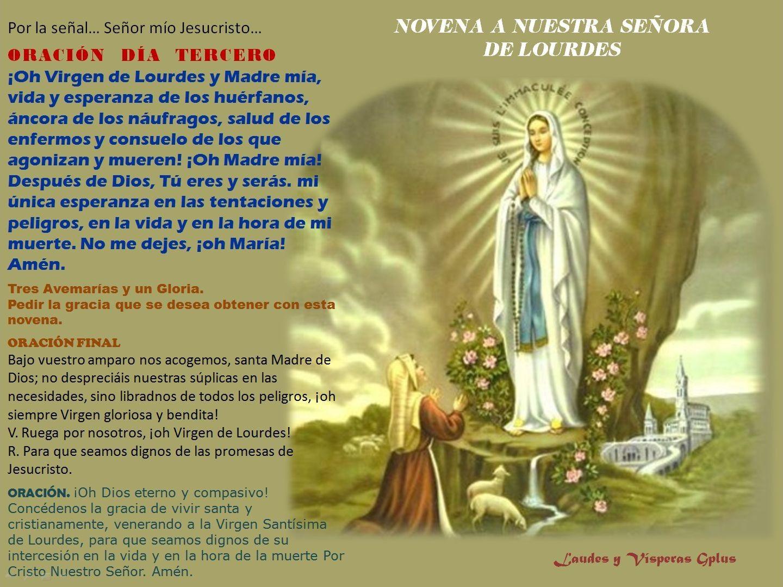 Dia De La Virgen De Lourdes: #Novena A #NtraSraDeLourdes ORACIÓN DÍA TERCERO ¡Oh Virgen