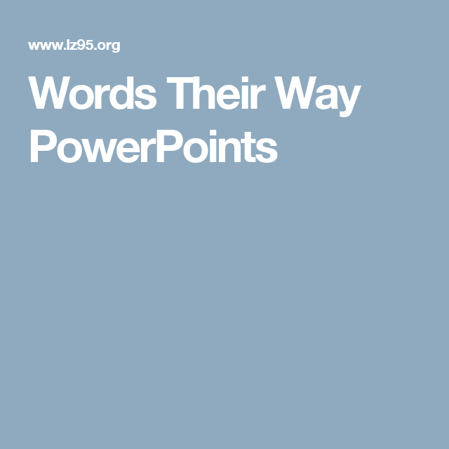 Words Their Way PowerPoints