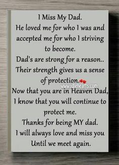Pin By Mistie Felisi On Life Changing Miss You Dad Miss You Daddy