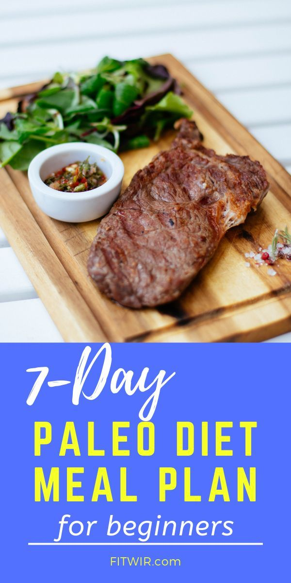 7Day Paleo Diet Meal Plan to Lose Weight 7Day Paleo Diet Meal Plan to Lose Weight