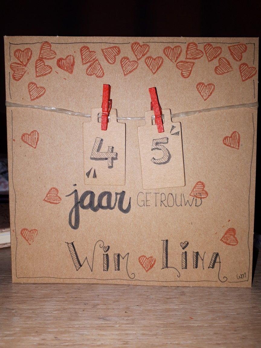 45 Jaar Getrouwd Kaart Married Handletter Kaarten Leuke Kaarten Handlettering
