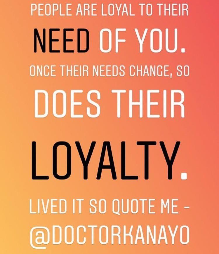 Progressive Quotes Repost From Doctorkanayo                #loyalty .