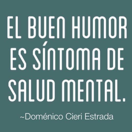 Imagen con frase de humor -Domenico Cieri Estrada