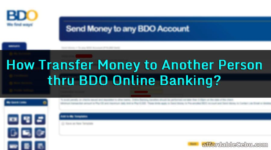 How To Transfer Money To Another Person Thru Bdo Online Banking Online Banking Banking Person