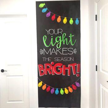 Door Decoration Set: Your Light (December) #christmasdoordecorationsforwork