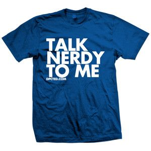Talk Nerdy Tee Blue, $22, now featured on Fab.