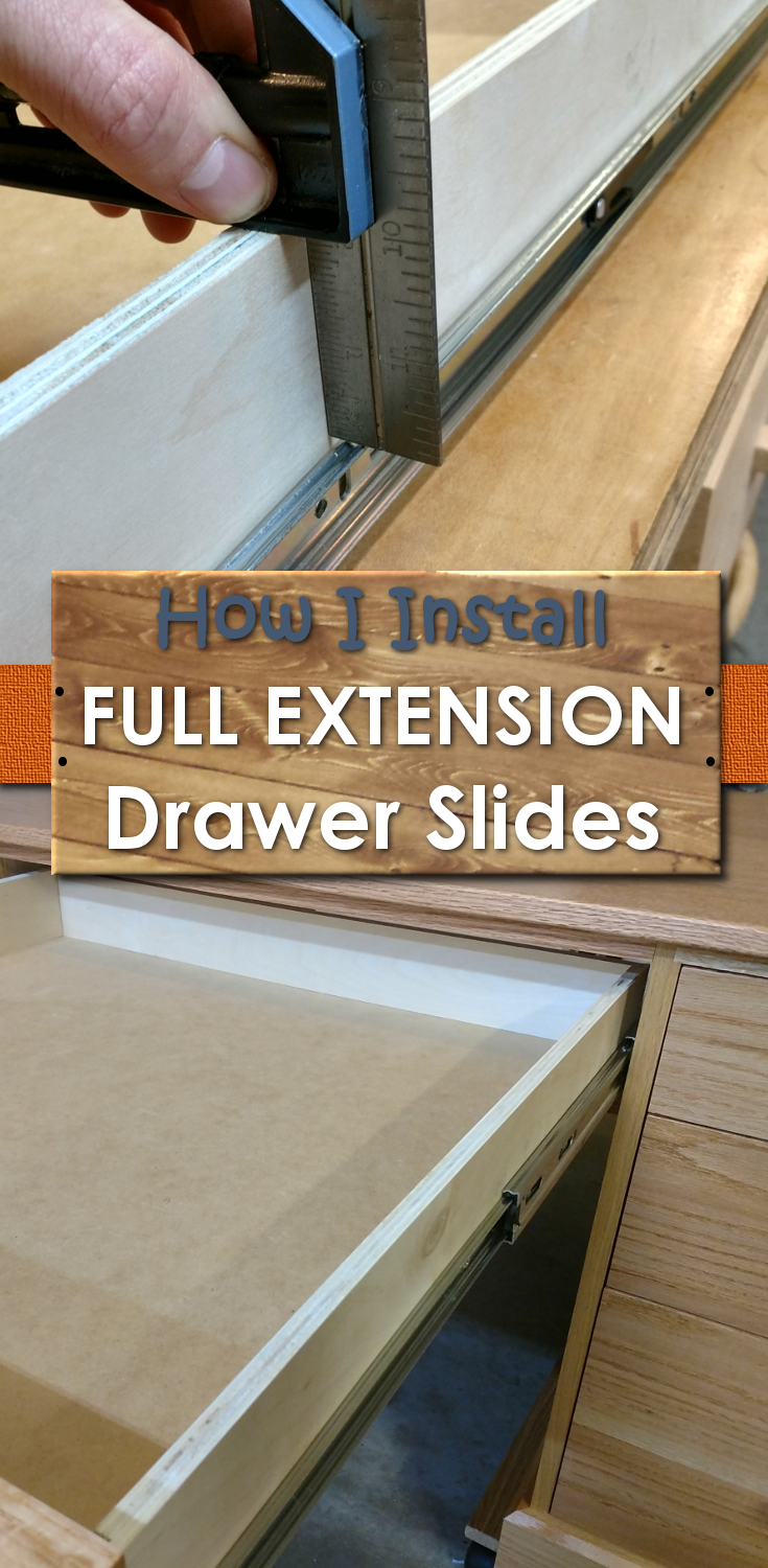 Install Full Extension Drawer Slides Easy Diy The Definitive Guide Drawer Slides Diy Installing Drawer Slides Drawer Slides