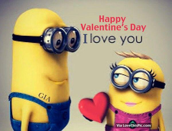 Happy Valentine S Day I Love You Minions Valentines Quotes Minions Minions Funny