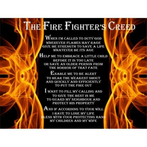 Firefighters Creed | Inspiration | Firefighter, Fire, Give