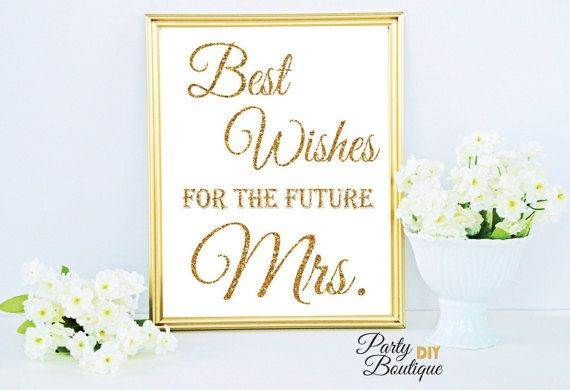 gold bridal shower decoration printable wishes sign best wishes for the future mrs diy bridal shower decor 3 sizes instant download