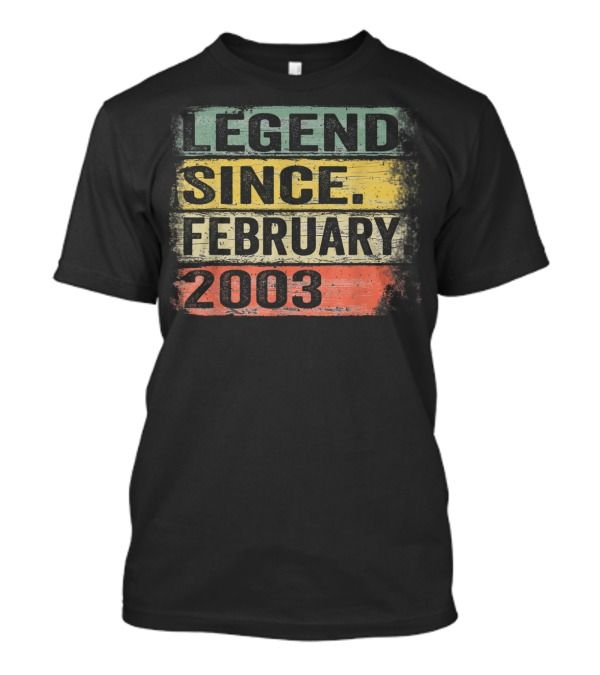 Shop Legend Since February 2003 17Th Birthday Gifts trend T-Shirts designed by donaldmhowedggf as well as other trend merchandise at TeeHag #17thbirthday