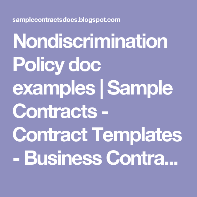 Nondiscrimination Policy Doc Examples  Sample Contracts