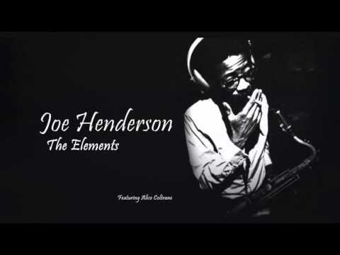 Joe Henderson - The Elements (Full Album) #jazz