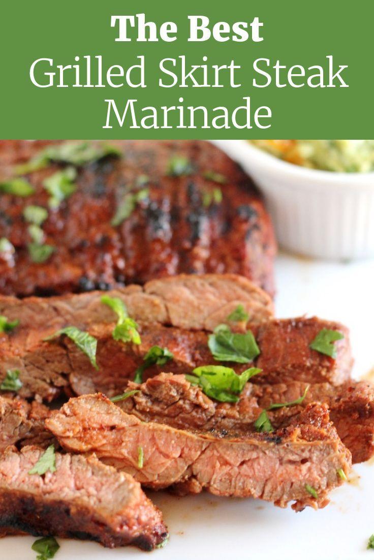 The Best Grilled Skirt Steak Marinade Recipe | Little Chef Big Appetite