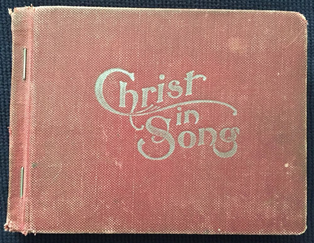 Christ in song 1908 rare original sda hymnal hymnbook songbook christ in song 1908 rare original sda hymnal hymnbook songbook book fandeluxe Gallery