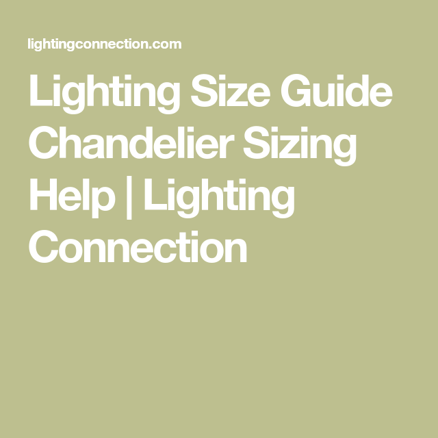 Lighting size guide chandelier sizing help chandeliers and kitchen lighting size guide chandelier sizing help mozeypictures Images