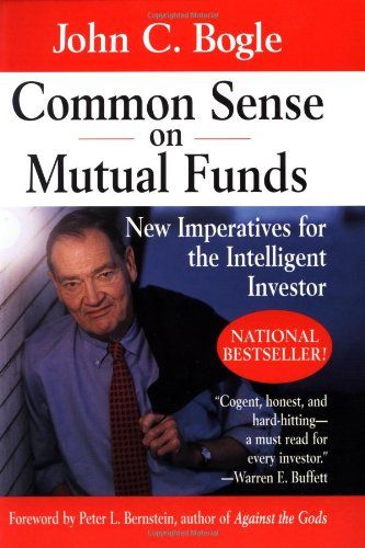 Common Sense On Mutual Funds New Imperatives For The Intelligent