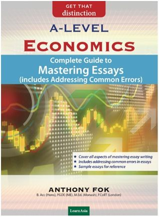 A-Level Economics: Complete Guide to Mastering Essays