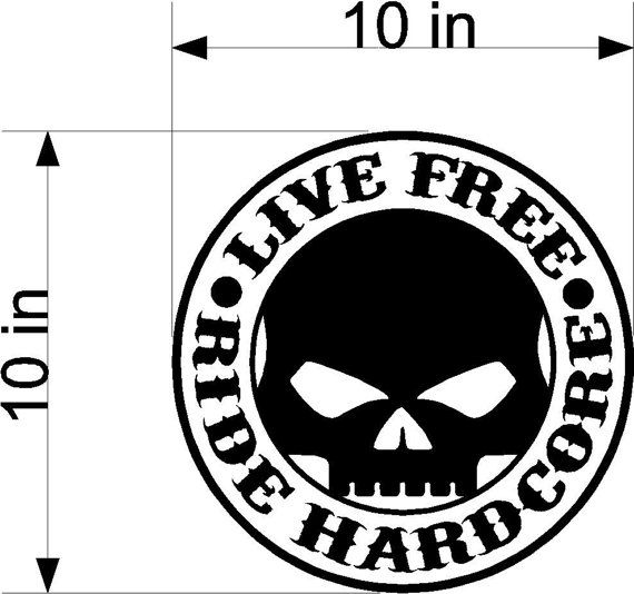 10in Live Free Ride Hardcore Motorcycle Sticker Decal