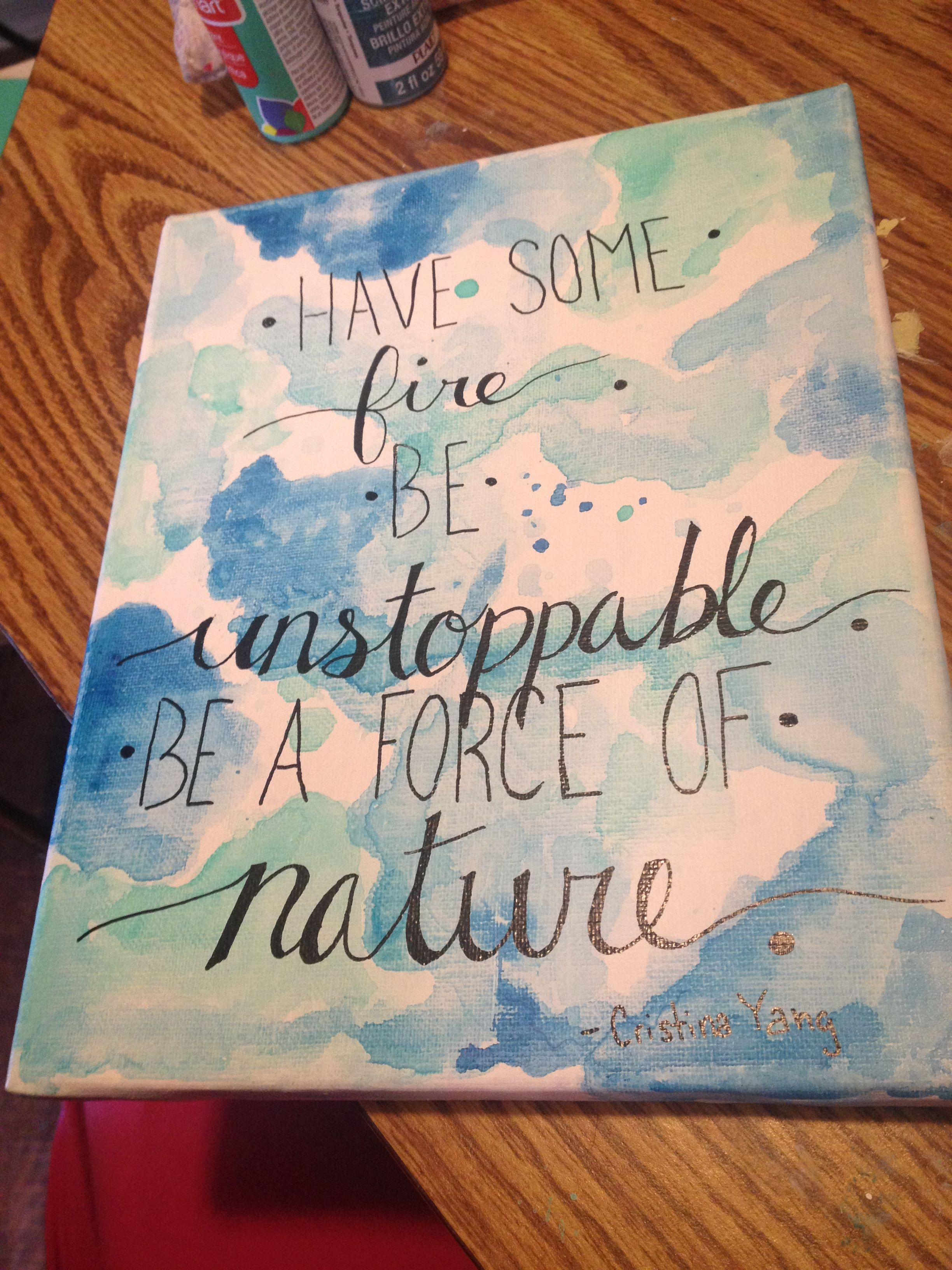 cristina yang be a force of nature quote• grey s anatomy diy