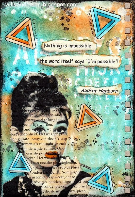 Willy Anderson: Art Journal: Onmogelijk / Impossible #artjournalmixedmediainspiration