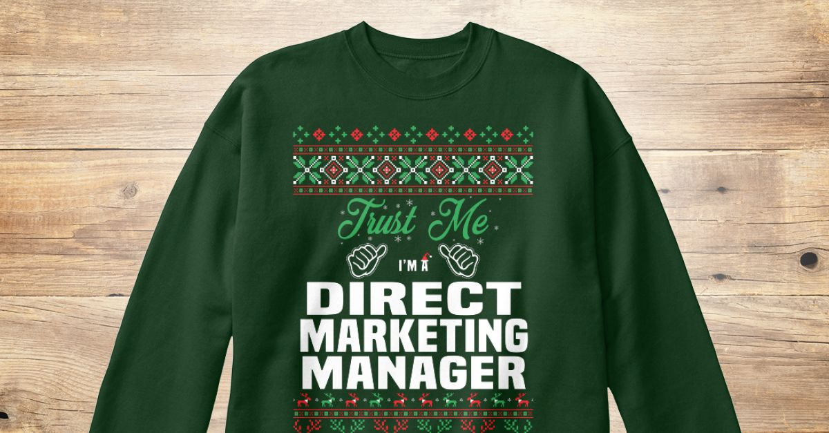 If You Proud Your Job, This Shirt Makes A Great Gift For You And Your Family.  Ugly Sweater  Direct Marketing Manager, Xmas  Direct Marketing Manager Shirts,  Direct Marketing Manager Xmas T Shirts,  Direct Marketing Manager Job Shirts,  Direct Marketing Manager Tees,  Direct Marketing Manager Hoodies,  Direct Marketing Manager Ugly Sweaters,  Direct Marketing Manager Long Sleeve,  Direct Marketing Manager Funny Shirts,  Direct Marketing Manager Mama,  Direct Marketing Manager Boyfriend…