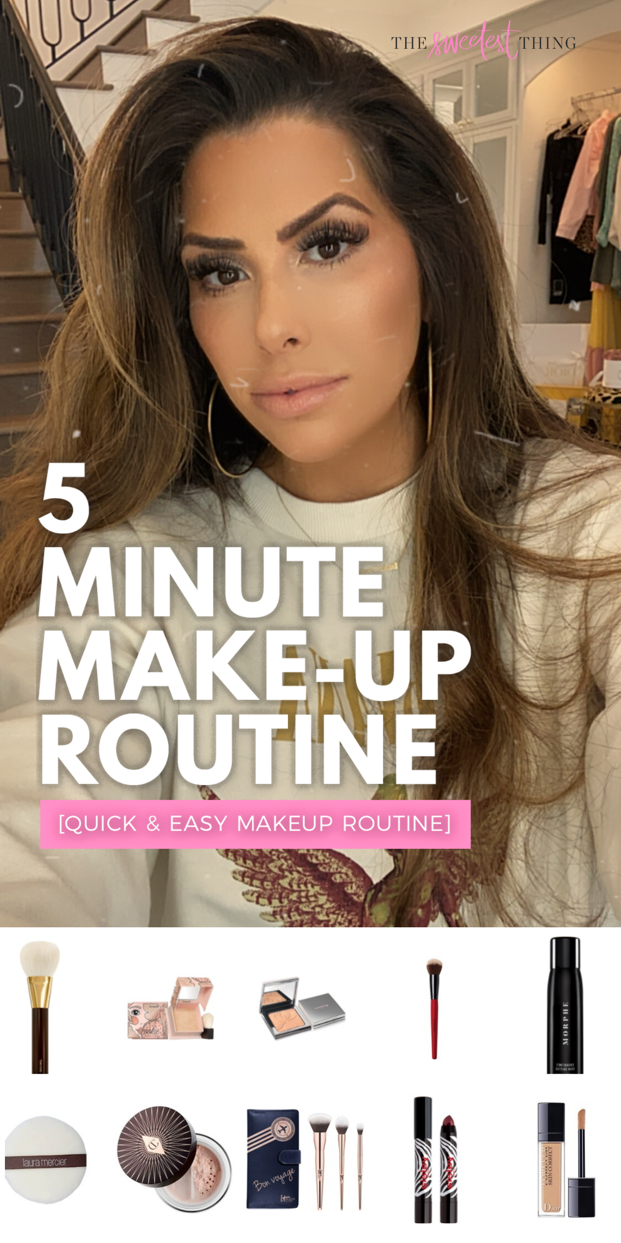 5 Minute Makeup Routine US beauty The Sweetest Thing