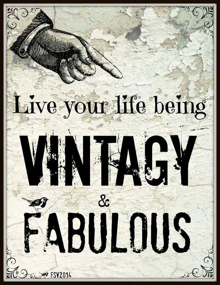 Vintagy Fabulous Antique Quotes Thrifting Quotes Vintage Quotes